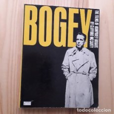 Libros de segunda mano: BOGEY. THE FILMS OF HUMPHREY BOGART - CLIFFORD MACCARTY. Lote 221923470