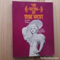 Libros de segunda mano: THE FILMS OF MAE WEST - JON TUSKA. Lote 221926655