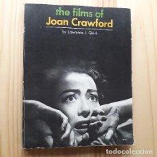 Libros de segunda mano: THE FILMS OF JOAN CRAWFORD - LAWRENCE J. QUIRK. Lote 221964903