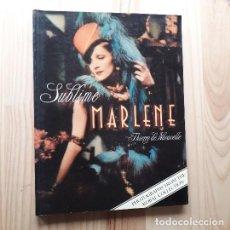 Libros de segunda mano: SUBLIME MARLENE - THIERRY DE NAVACELLE. Lote 221972816