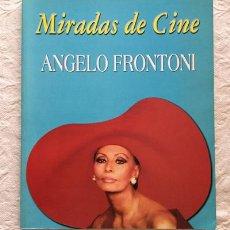 Libros de segunda mano: MIRADAS DE CINE - ANGELO FRONTONI. Lote 221977785