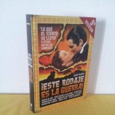 """Libros de segunda mano: JUAN TEJERO - ¡ESTE RODAJE ES LA GUERRA!, """"LO QUE EL VIENTO SE LLEVO"""" Y OTRAS BATALLAS CAMPALES. Lote 222054291"""