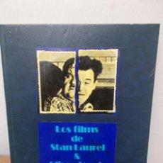 Libros de segunda mano: ENVIO 4€ LOS FILMS DE STAN LAUREL & OLIVER HARDY. Lote 222284191
