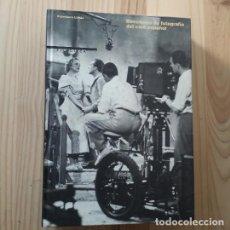 Livros em segunda mão: DIRECTORES DE FOTOGRAFIA DEL CINE ESPAÑOL - FRANCISCO LLINAS (FILMOTECA ESPAÑOLA, 1989). Lote 222659402