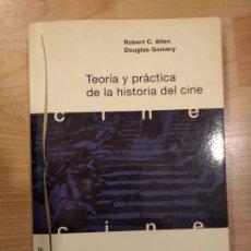 Libros de segunda mano: 'TEORÍA Y PRÁCTICA DE LA HISTORIA DEL CINE'. ROBERT C. ALLEN Y DOUGLAS GOMERY. Lote 222881733