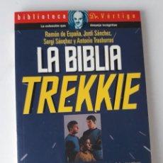 Libros de segunda mano: LA BIBLIA TREKKIE - RAMÓN DE ESPAÑA Y OTROS. Lote 222890722