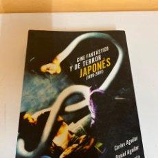 Libros de segunda mano: CINE FANTÁSTICO Y DE TERROR JAPONÉS 1899-2001. Lote 226669705