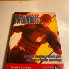 Libros de segunda mano: EL LIBRO GORDO DE LOS SUPERHEROES. Lote 228336155