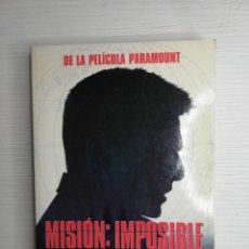 Libros de segunda mano: MISION: IMPOSIBLE - DE LA PELICULA PARAMOUNT. Lote 228590440