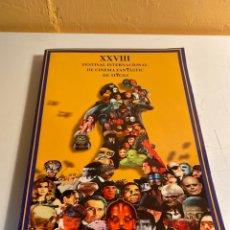 Libros de segunda mano: XXVIII FESTIVAL INTERNACIONAL DE CINEMA FANTASTIC DE SITGES. Lote 228619825