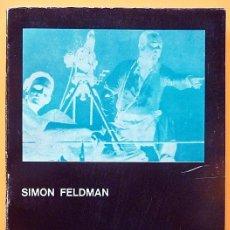 Libros de segunda mano: EL DIRECTOR DE CINE: TÉCNICOS, MITOS... - SIMON FELDMAN - GRANICA - 1974 - NUEVO - VER INDICE. Lote 228802945