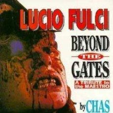 Libros de segunda mano: LIBRO LUCIO FULCI BEYOND THE GATES CHAS BALUM EN INGLÉS. ILUSTRADO. Lote 229582500