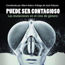 Libros de segunda mano: PUEDE SER CONTAGIOSO.LAS MUTACIONES EN EL CINE DE GÉNERO VV.AA ED. HERMENAUTE TERRORMOLINS AGOTADO. Lote 229585645