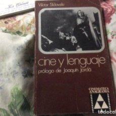 Livros em segunda mão: CINE Y LENGUAJE - VIKTOR SKLOVSKI - ED. ANAGRAMA PROLOGO JOAQUIN JORDA. Lote 229914975
