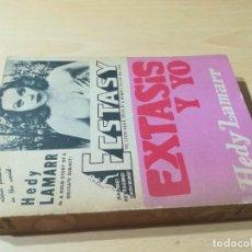 Libros de segunda mano: EXTASIS Y YO / HEDY LAMARR / MEXICO / AC304. Lote 231735165