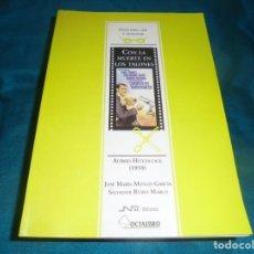 Libros de segunda mano: GUIA PARA VER Y ANALIZAR :CON LA MUERTE EN LOS TALONES. JOSE Mª MONZO / SALVADOR RUBIO. 1ª EDC. 2000. Lote 232570015