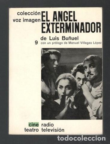 LUIS BUÑUEL: EL ANGEL EXTERMINADOR (Libros de Segunda Mano - Bellas artes, ocio y coleccionismo - Cine)