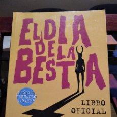 Libri di seconda mano: EL DIA DE LA BESTIA-LIBRO OFICIAL DE LA PELICULA-PROL. FERNANDO SAVATER-1º EDICION 1995. Lote 233908705