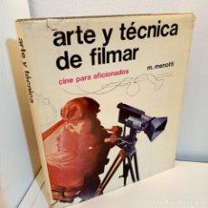Libros de segunda mano: ARTE Y TECNICA DEL FILMAR, CINE PARA AFIONADOS; M. MENOTTI, CINE / CINEMA, 1973. Lote 234321660