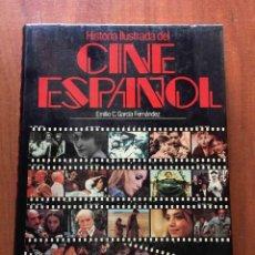Livros em segunda mão: HISTORIA ILUSTRADA DEL CINE ESPAÑOL. EMILIO C. GARCÍA FERNÁNDEZ. PLANETA. Lote 234611665