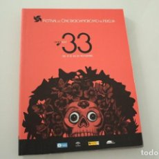 Libros de segunda mano: FESTIVAL DE CINE IBEROAMERICANO DE HUELVA 33. Lote 234884810