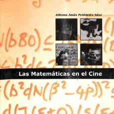 Libros de segunda mano: LAS MATEMATICAS EN EL CINE. Lote 235358275