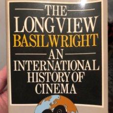 Libros de segunda mano: LIBRO CINE EN INGLÉS THE LONGVIEW, DE BASIL WRIGHT. AN INTERNATIONAL HISTORY OF CINEMA. PALADIN 1976. Lote 235513640