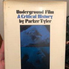 Libros de segunda mano: LIBRO DE CINE EN INGLÉS UNDERGROUND FILM. A CRITICAL HISTORY BY PARKER TYLER. 1969, GROVE PRESS, NY. Lote 235514550