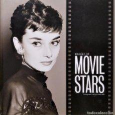Libros de segunda mano: IMAGES OF MOVIE STARS, POR TIM HILL, FOTOGRAFÍAS DE THE DAILY MAIL. COMO NUEVO. Lote 235689785