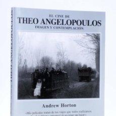 Libros de segunda mano: EL CINE DE THEO ANGELOPOULOS. IMAGEN Y CONTEMPLACIÓN (ANDREW HORTON) AKAL, 2001. OFRT. Lote 295551388