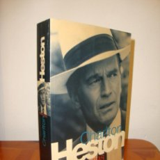 Libros de segunda mano: MEMORIAS - CHARLTON HESTON - EDICIONES B - MUY BUEN ESTADO, MUY ESCASO. Lote 235906870