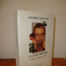 Libros de segunda mano: LA LLAVOR INMORTAL - JORDI BALLÓ / XAVIER PÉREZ - EMPÚRIES, PRIMERA EDICIÓ: 1995. Lote 235917315