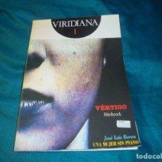 Libros de segunda mano: REVISTA VIRIDIANA Nº 1 , JUNIO 1991 : VERTIGO, HITCHCOCK. Lote 236128450