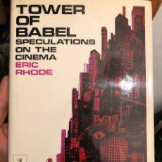 Libros de segunda mano: LIBRO DE CINE EN INGLÉS TOWER OF BABEL SPECULATIONS ON THE CINEMA. ERIC RHODE. ENCOUNTER BOOK 1966. Lote 236249145