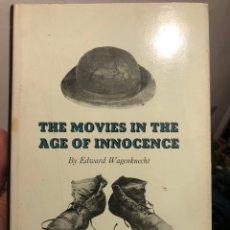Libros de segunda mano: LIBRO CINE EN INGLÉS THE MOVIES IN THE AGE OF INNOCENCE. EDWARD WAGENKNECHT. OKLAHOMA PRESS 1962. Lote 236349615