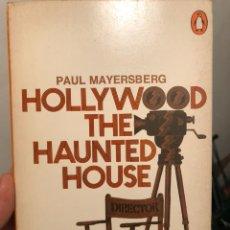 Libros de segunda mano: LIBRO DE CINE EN INGLÉS HOLLYWOOD THE HAUNTED HOUSE, DE PAUL MAYERSBERG, 1969 PENGUIN. Lote 236376255