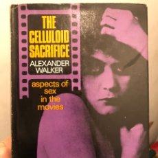 Libros de segunda mano: LIBRO CINE EN INGLÉS THE CELLULOID SACRIFICE. ASPECTS OF SEX IN THE MOVIES. ALEXANDER WALKER, 1966. Lote 236376750