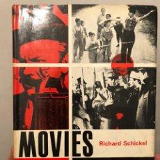 Libros de segunda mano: LIBRO DE CINE EN INGLÉS MOVIES, THE HISTORY OF AN ART AND AN INSTITUTION, DE RICHARD SCHICKEL, 1965. Lote 236428780