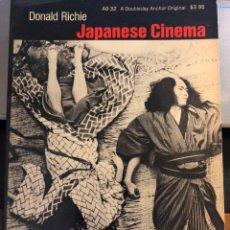 Libros de segunda mano: LIBRO DE CINE EN INGLÉS JAPANESE CINEMA, DE DONALD RICHIE, ANCHOR BOOKS, 1970. Lote 236620215