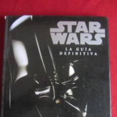 Libros de segunda mano: STAR WARS. LA GUÍA DEFINITIVA. RYDER WINDHAM. ED. B. 2006. Lote 236791745