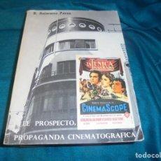 Libros de segunda mano: EL PROSPECTO, PROPAGANDA CINEMATOGRAFICA. R. BEJARANO PEREZ. MALAGA, 1986. Lote 236793435