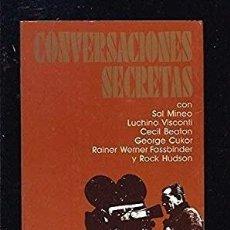 Libros de segunda mano: CONVERSACIONES SECRETAS CON: SAL MINEO, VISCONTI, NEWTON, CUKOR, FASSBINDER Y ROCK HUDSON ES(LGTB). Lote 237168075