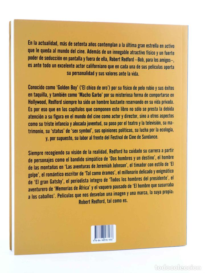 Libros de segunda mano: ROBERT REDFORD, EL CHICO DE ORO (Luís Miguel Carmona) T&B, 2009. OFRT - Foto 2 - 237251880