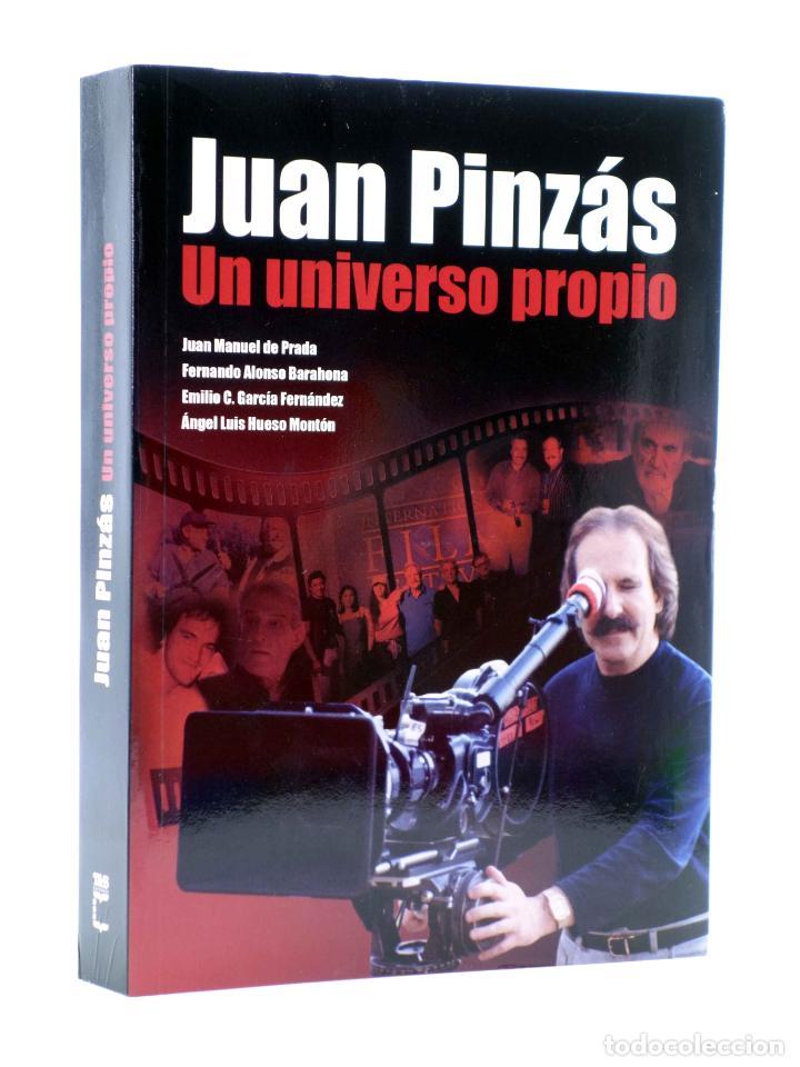JUAN PINZÁS. UN UNIVERSO PROPIO (VVAA) T&B, 2008. OFRT (Libros de Segunda Mano - Bellas artes, ocio y coleccionismo - Cine)