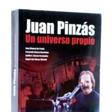Libros de segunda mano: JUAN PINZÁS. UN UNIVERSO PROPIO (VVAA) T&B, 2008. OFRT. Lote 237251885