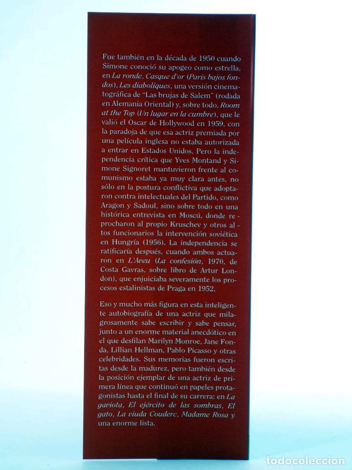 Libros de segunda mano: MEMORIAS. LA NOSTALIA YA NO ES LO QUE ERA (Simone Signoret) Torres de Papel, 2015. OFRT - Foto 4 - 237251890