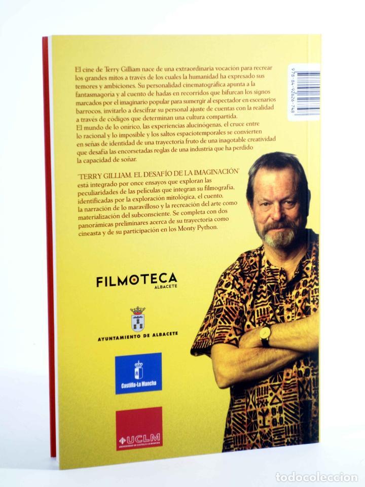 Libros de segunda mano: TERRY GILLIAM, EL DESAFÍO DE LA IMAGINACIÓN (Juan Agustín Mancebo Roca, Ed.) T&B, 2010. OFRT - Foto 2 - 237251915