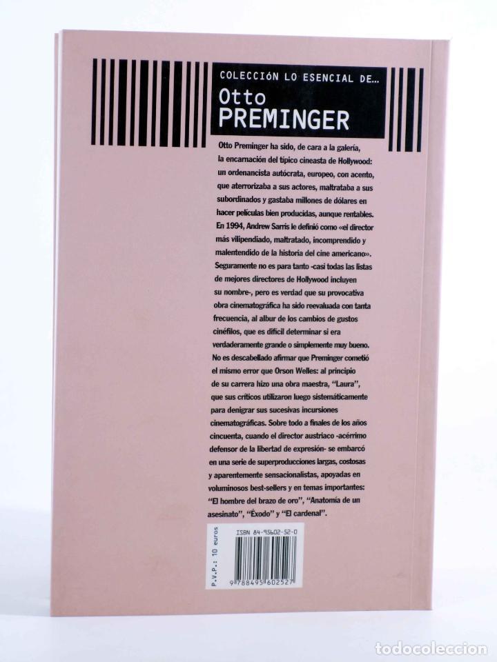 Libros de segunda mano: COLECCIÓN LO ESENCIAL DE… OTTO PREMINGER (José De Diego Wallace) T&B, 2003. OFRT antes 10E - Foto 2 - 237251925