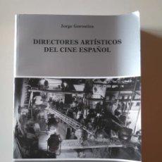 Libros de segunda mano: DIRECTORES ARTÍSTICOS DEL CINE ESPAÑOL. JORGE GOROSTIZA. Lote 239607765