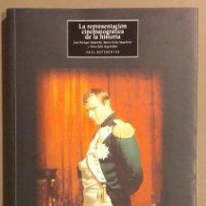 Livres d'occasion: LA REPRESENTACIÓN CINEMATOGRÁFICA DE LA HISTORIA. JOSÉ ENRIQUE MONTERDE, MARTA SELVA Y ANNA SOLÀ. Lote 239676635